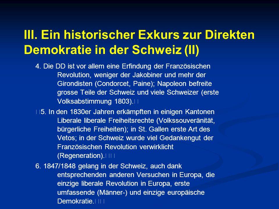 III. Ein historischer Exkurs zur Direkten Demokratie in der Schweiz (II)