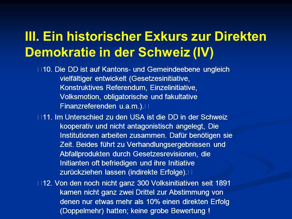 III. Ein historischer Exkurs zur Direkten Demokratie in der Schweiz (IV)