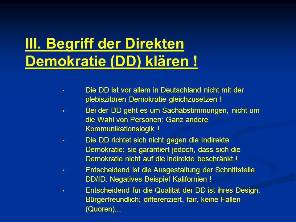 III. Begriff der Direkten Demokratie (DD) klären !