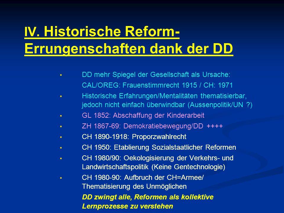 IV. Historische Reform-Errungenschaften dank der DD