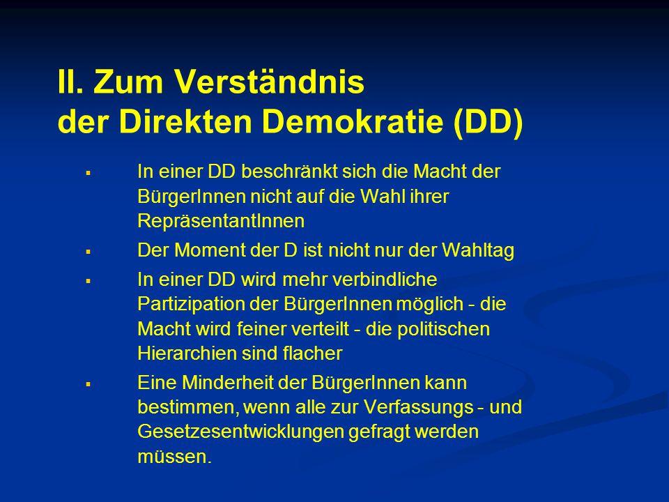 II. Zum Verständnis der Direkten Demokratie (DD)