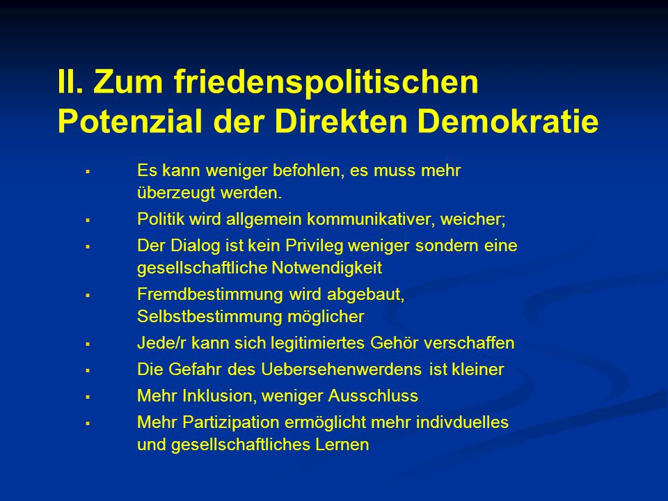 II. Zum friedenspolitischen Potenzial der Direkten Demokratie