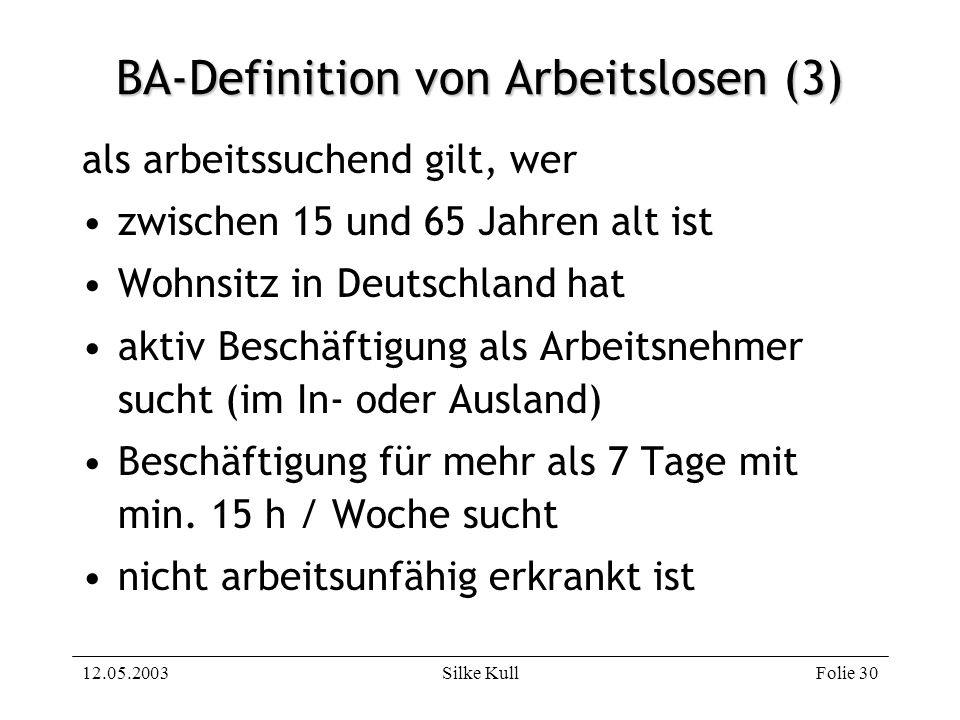 BA-Definition von Arbeitslosen (3)