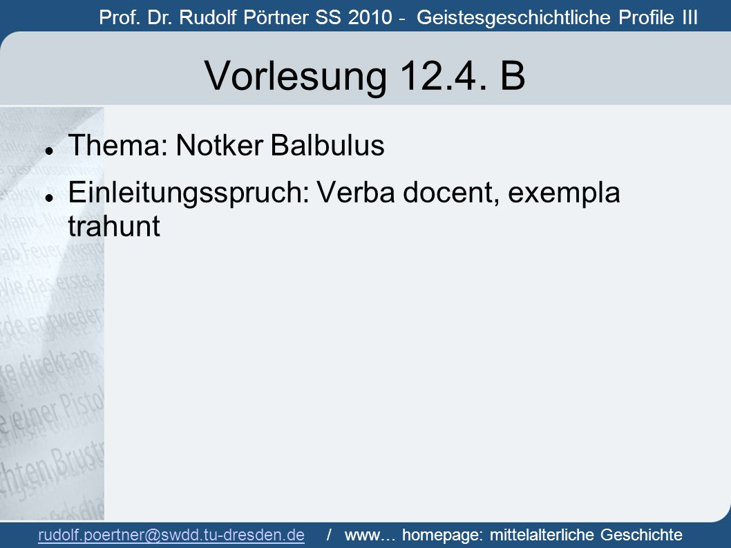 Vorlesung 12.4. B Thema: Notker Balbulus
