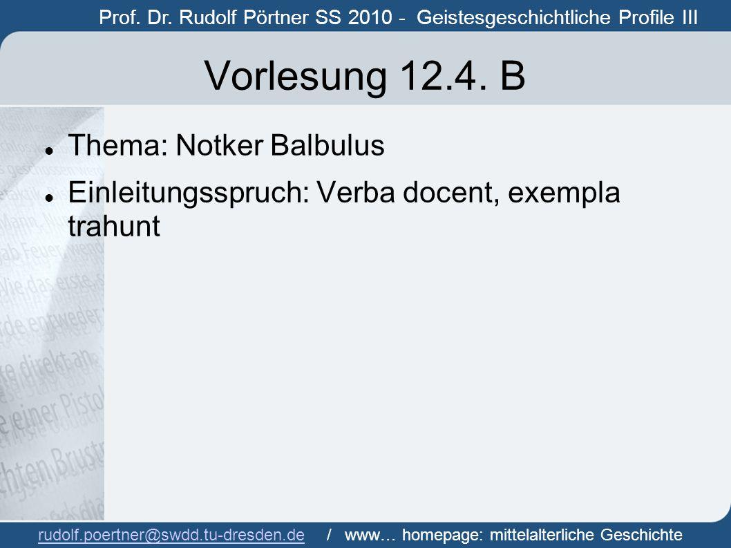 Vorlesung 12.4. B Thema: Notker Balbulus