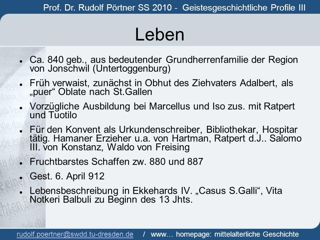 Prof. Dr. Rudolf Pörtner SS 2010 - Geistesgeschichtliche Profile III