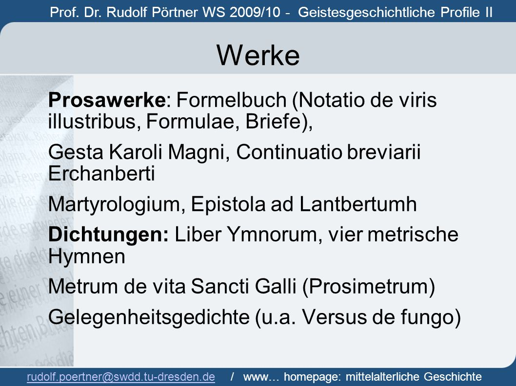 Prof. Dr. Rudolf Pörtner WS 2009/10 - Geistesgeschichtliche Profile II