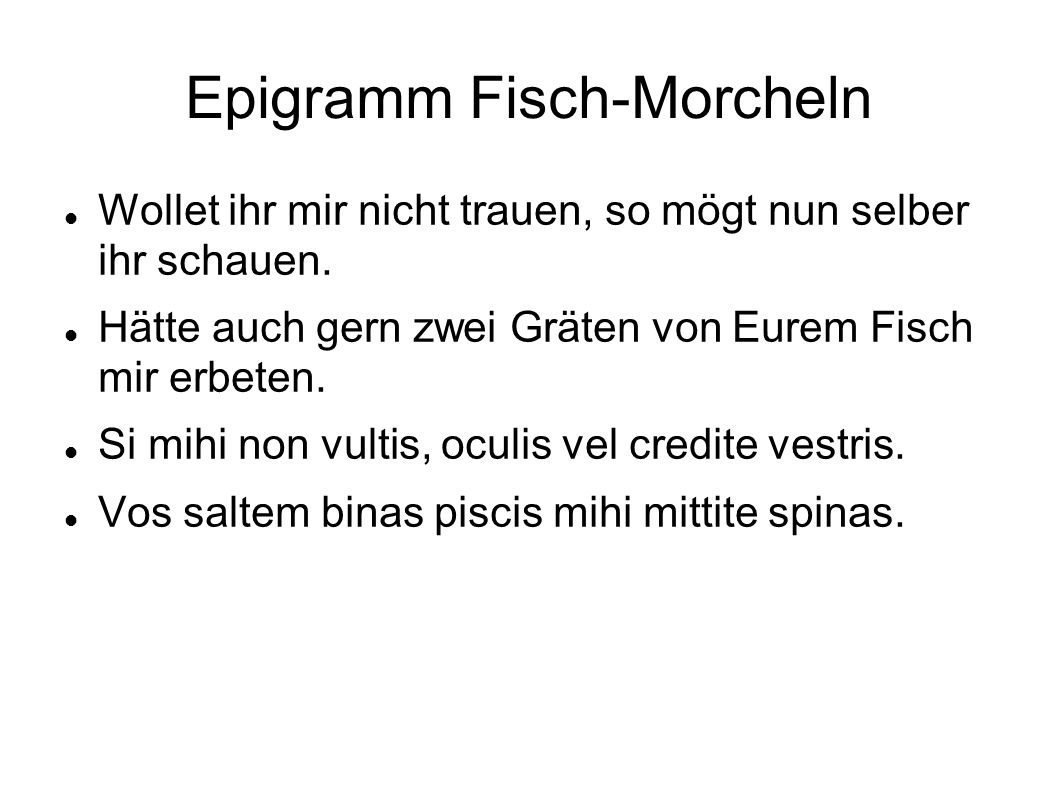 Epigramm Fisch-Morcheln