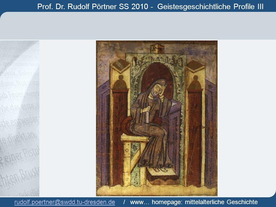 Prof. Dr. Rudolf Pörtner SS 2010 - Geistesgeschichtliche Profile III