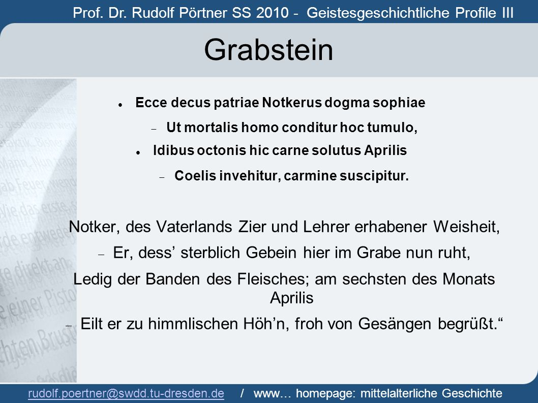 Grabstein Notker, des Vaterlands Zier und Lehrer erhabener Weisheit,