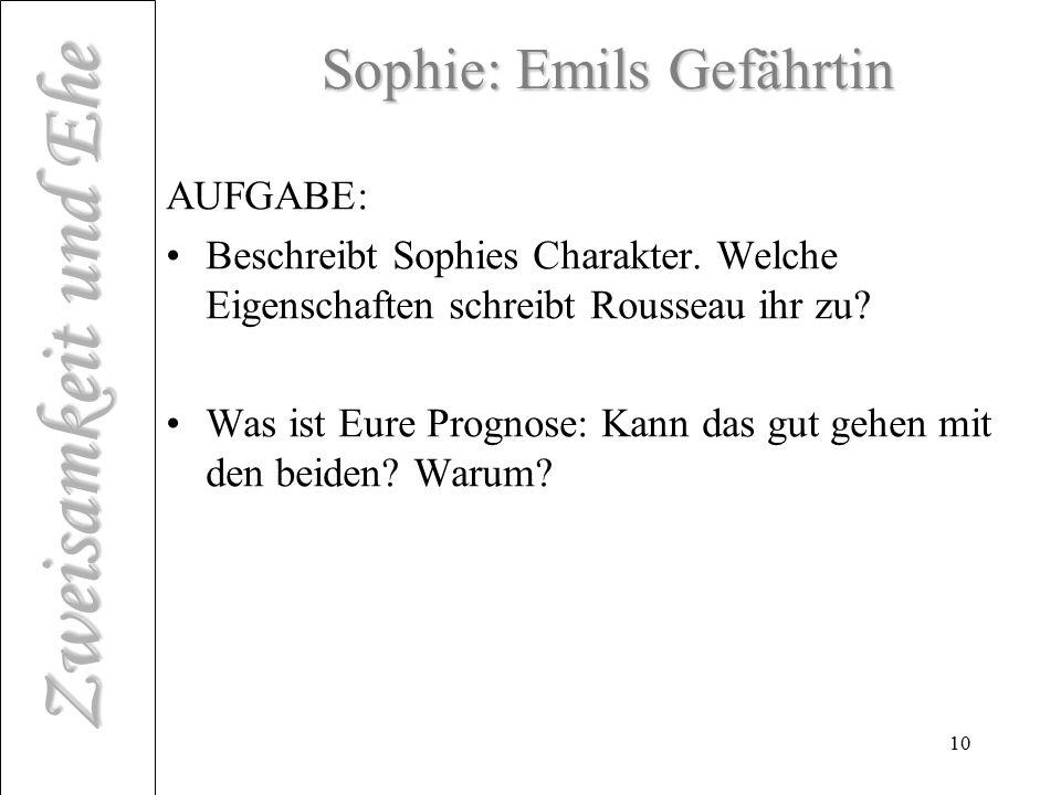 Sophie: Emils Gefährtin