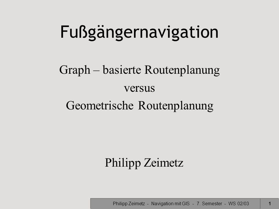 Graph – basierte Routenplanung versus Geometrische Routenplanung