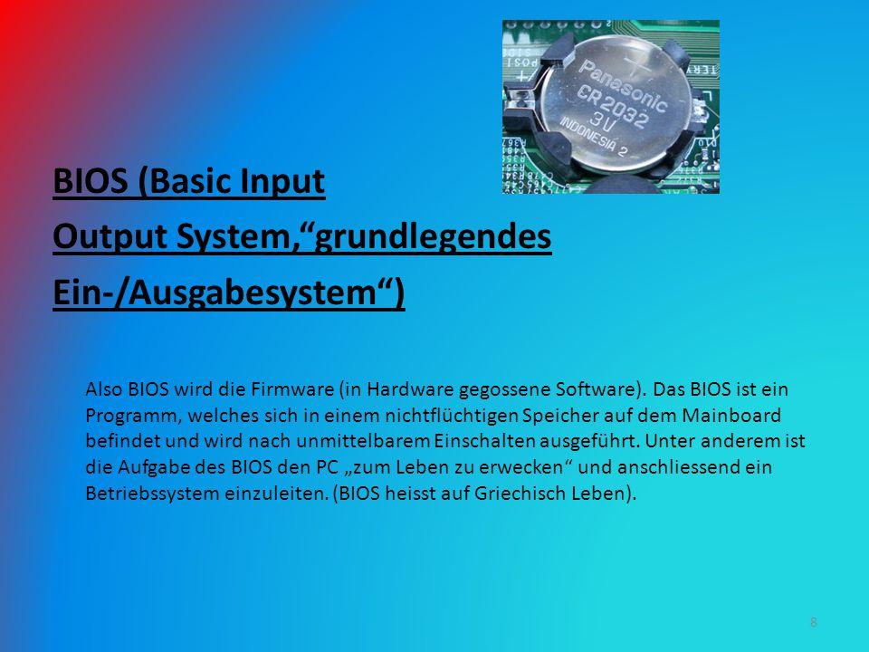 Output System, grundlegendes Ein-/Ausgabesystem )