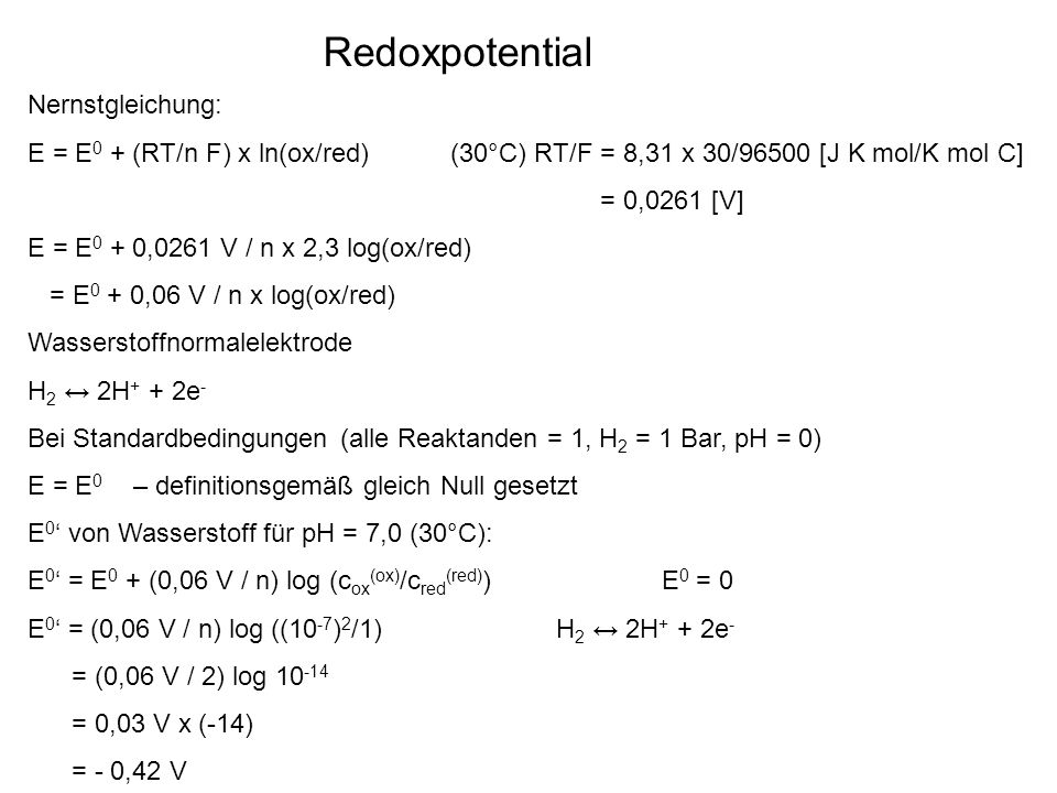 Redoxpotential Nernstgleichung: