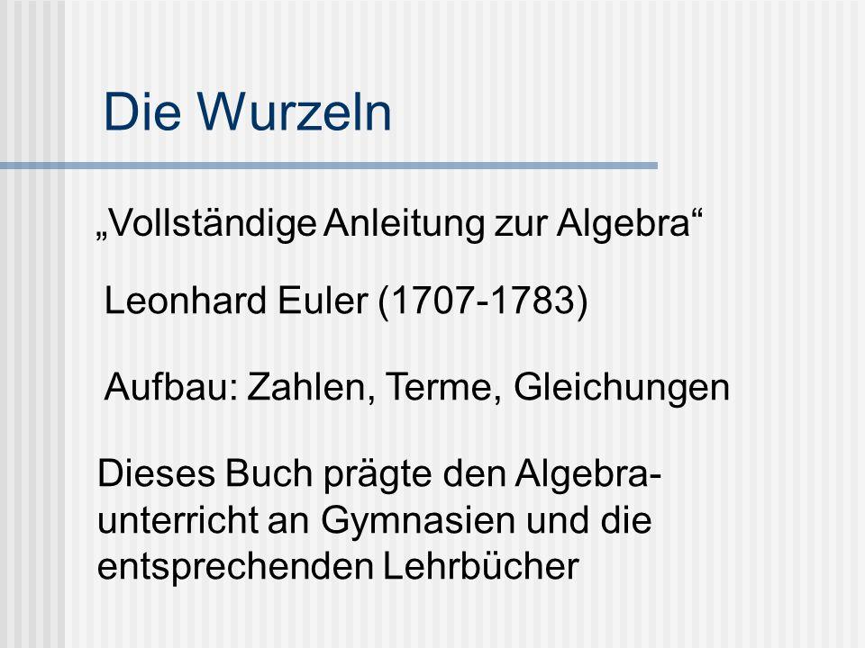 """Die Wurzeln """"Vollständige Anleitung zur Algebra"""