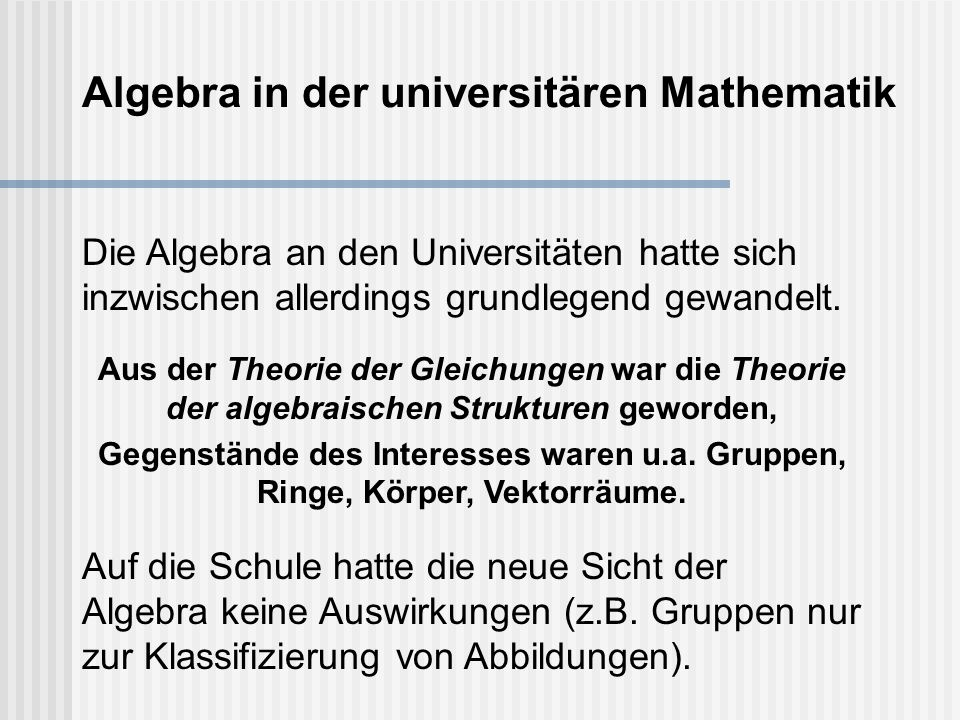 Algebra in der universitären Mathematik