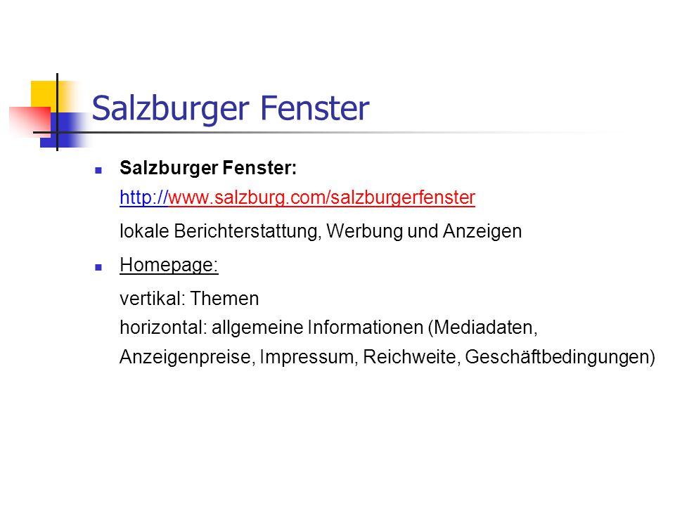Salzburger Fenster Salzburger Fenster: http://www.salzburg.com/salzburgerfenster. lokale Berichterstattung, Werbung und Anzeigen.