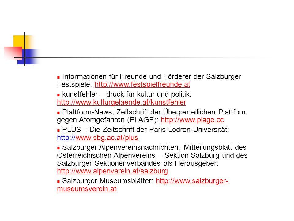 Informationen für Freunde und Förderer der Salzburger Festspiele: http://www.festspielfreunde.at