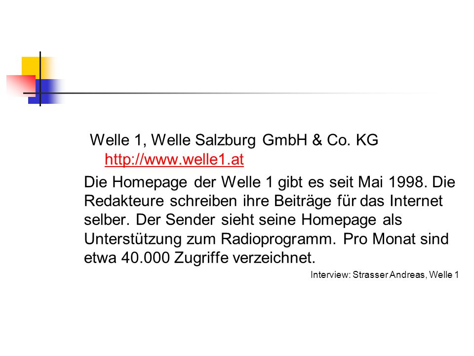 Welle 1, Welle Salzburg GmbH & Co. KG http://www.welle1.at