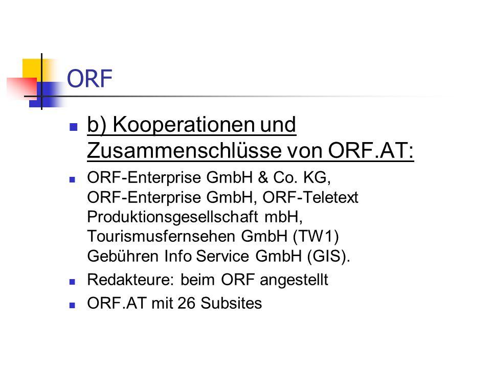 ORF b) Kooperationen und Zusammenschlüsse von ORF.AT: