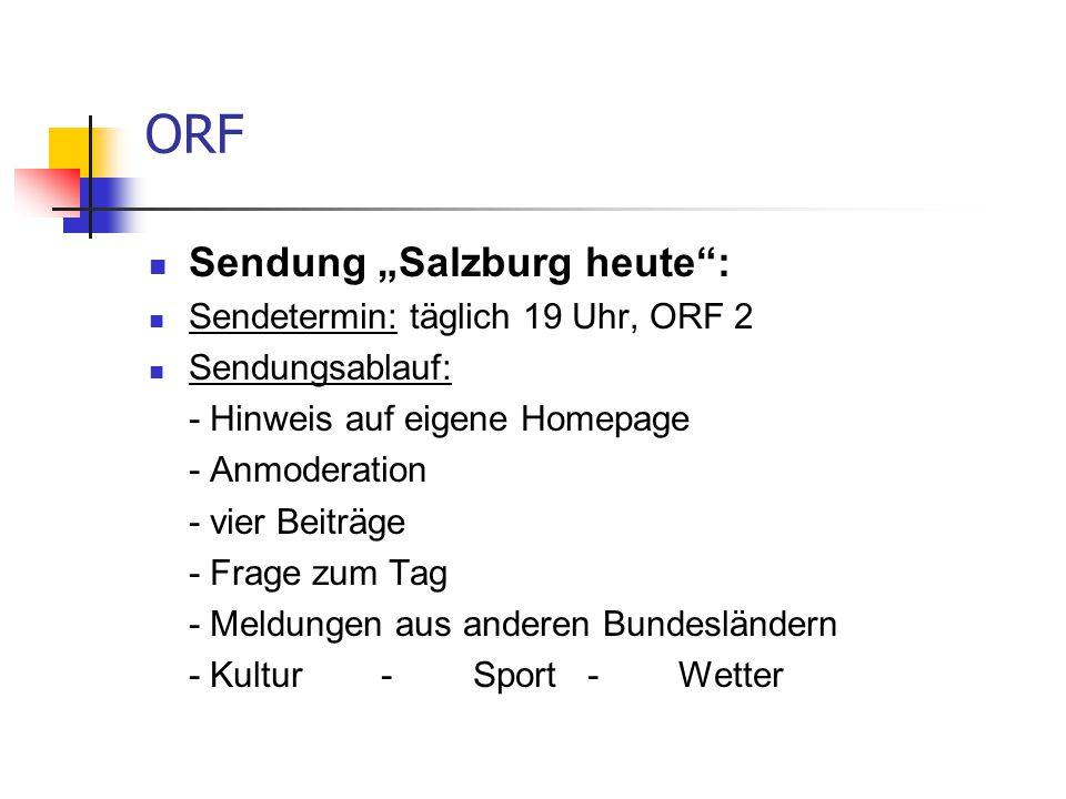 """ORF Sendung """"Salzburg heute : Sendetermin: täglich 19 Uhr, ORF 2"""