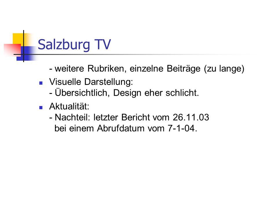 Salzburg TV - weitere Rubriken, einzelne Beiträge (zu lange)