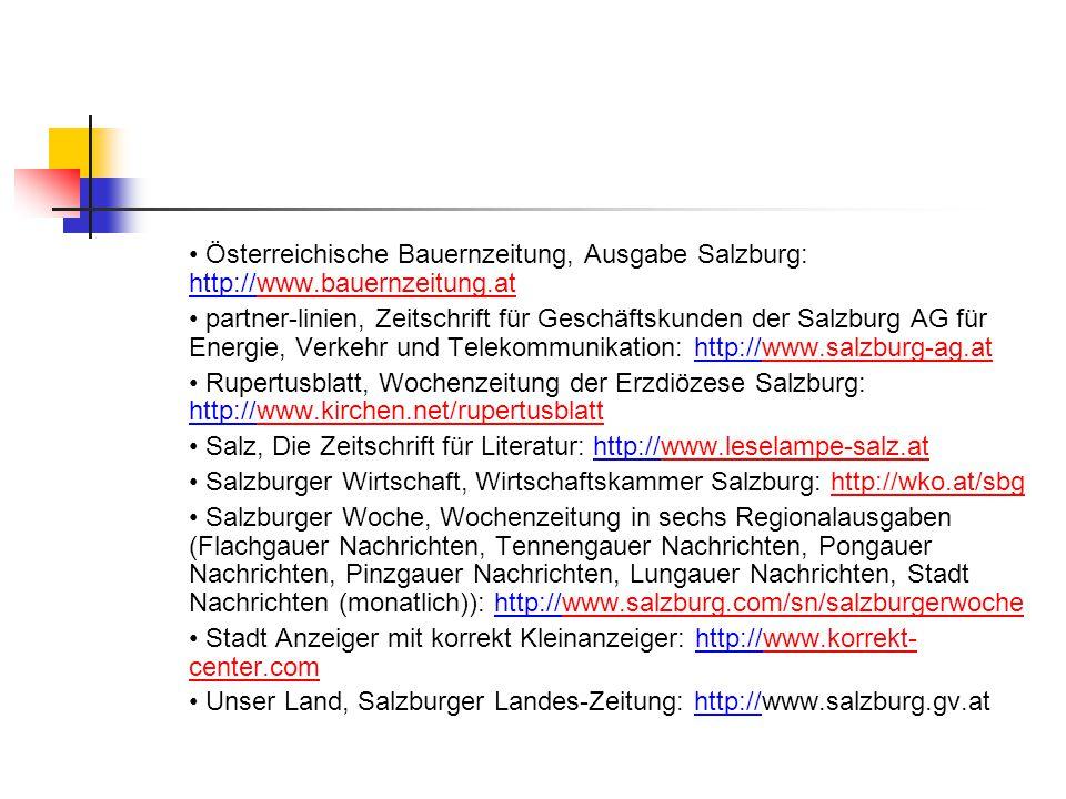 • Österreichische Bauernzeitung, Ausgabe Salzburg: http://www
