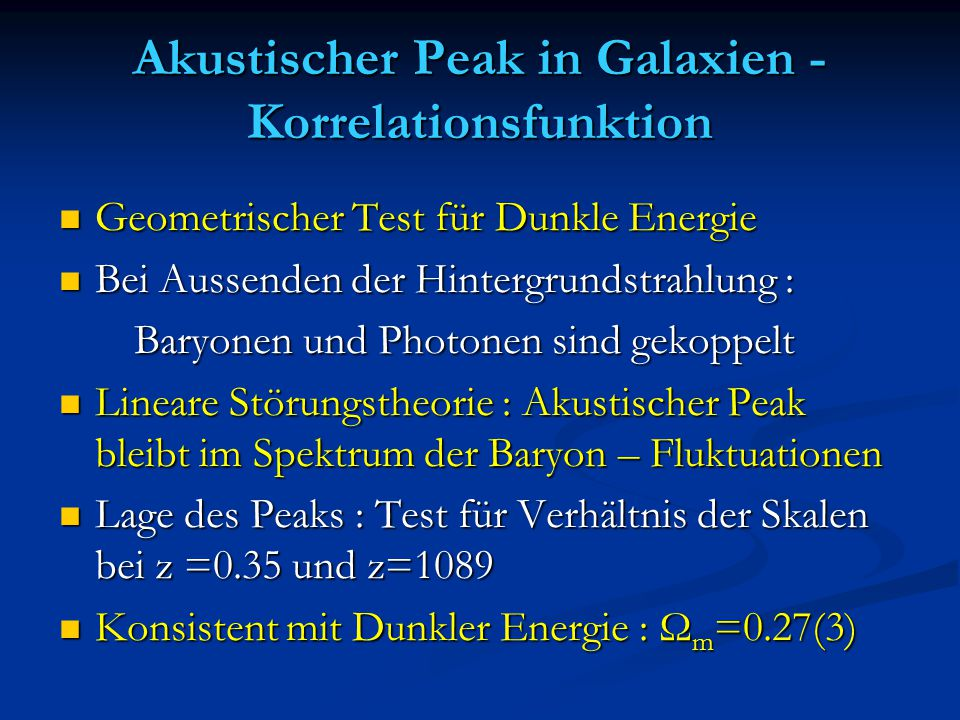 Akustischer Peak in Galaxien -Korrelationsfunktion