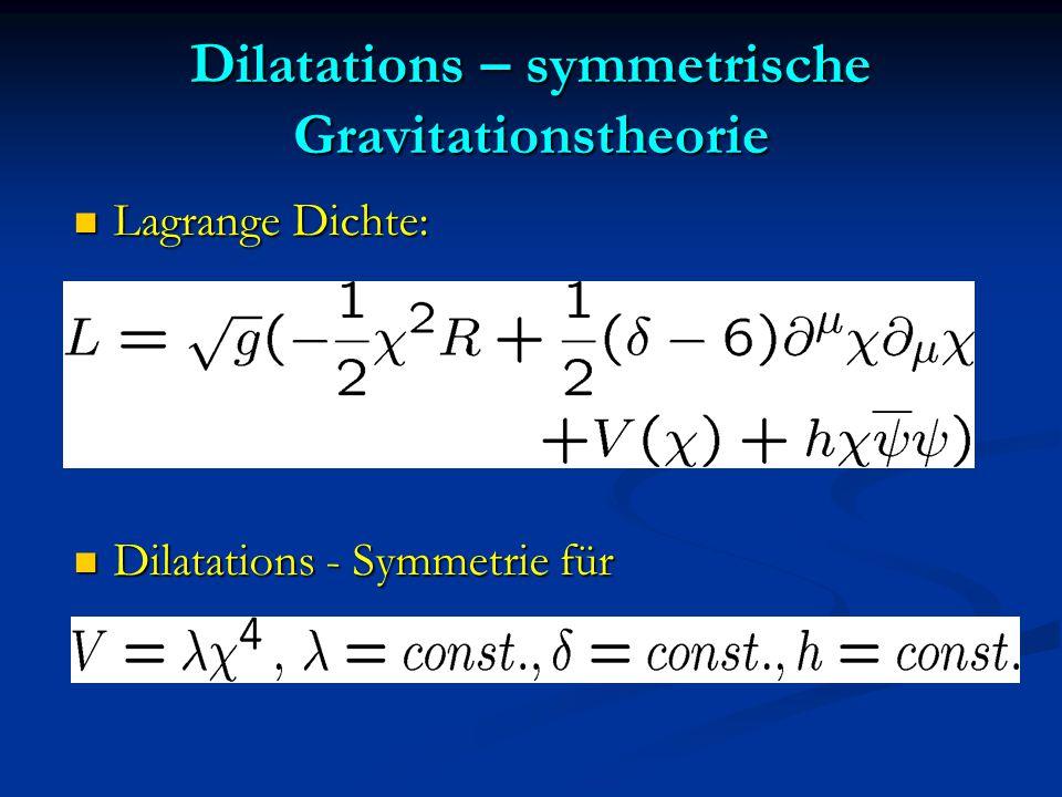 Dilatations – symmetrische Gravitationstheorie