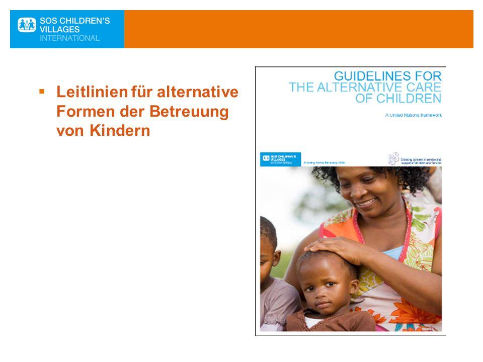 Leitlinien für alternative Formen der Betreuung von Kindern