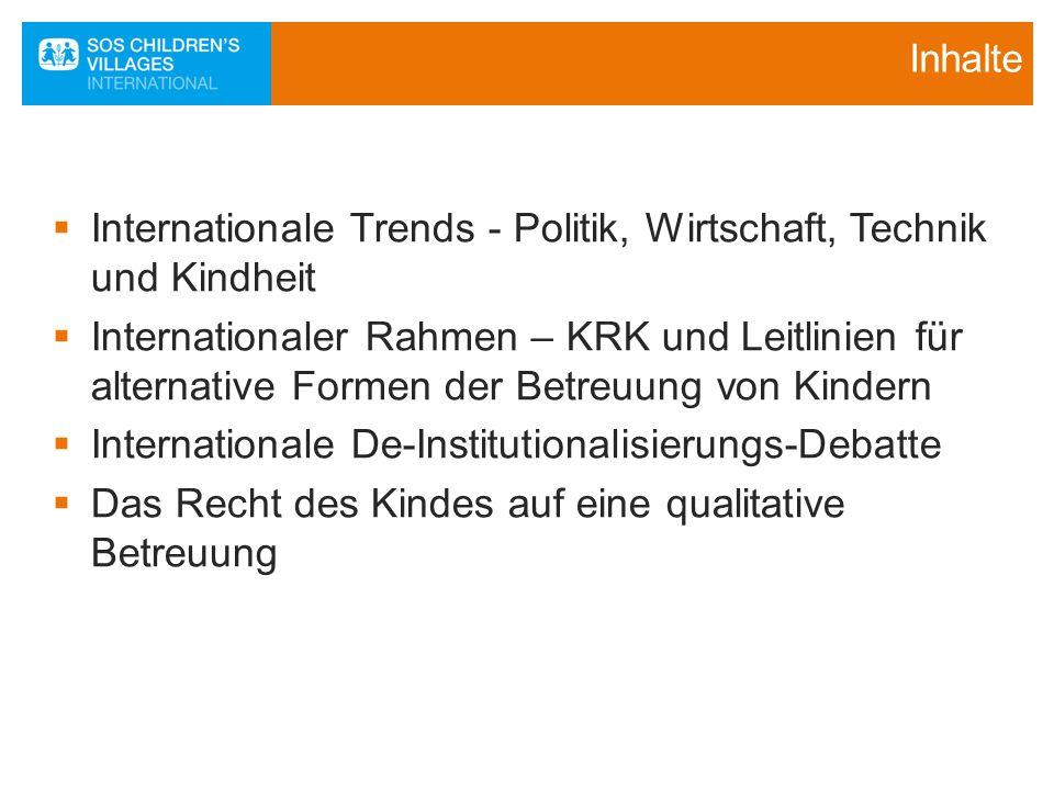 Internationale Trends - Politik, Wirtschaft, Technik und Kindheit