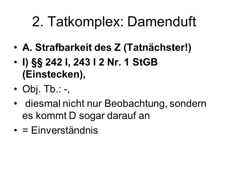2. Tatkomplex: Damenduft