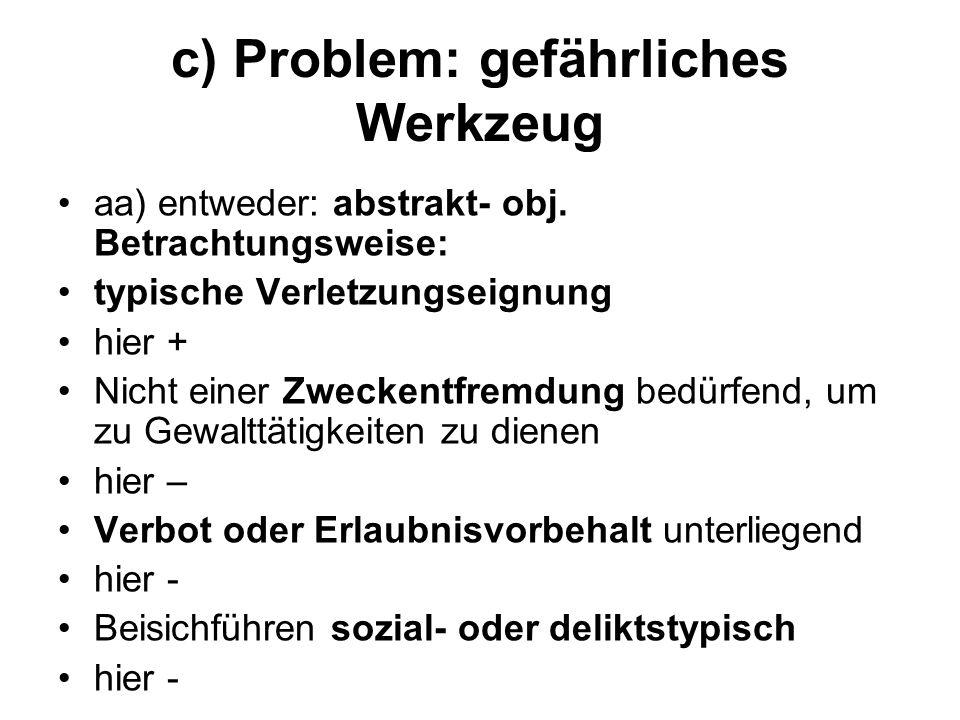 c) Problem: gefährliches Werkzeug