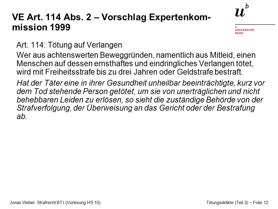 VE Art. 114 Abs. 2 – Vorschlag Expertenkom-mission 1999