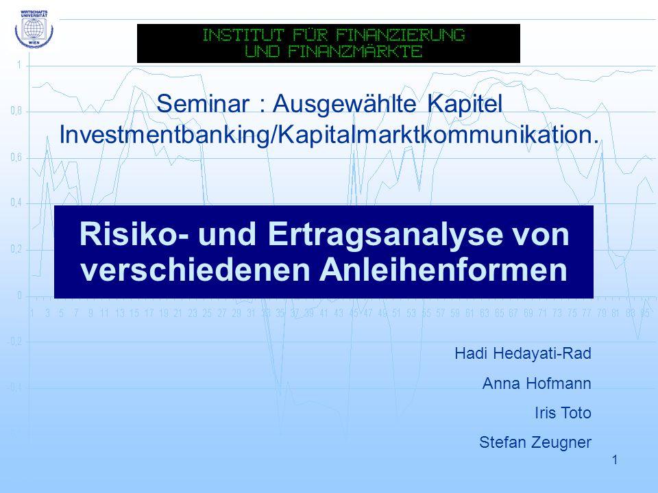 Risiko- und Ertragsanalyse von verschiedenen Anleihenformen