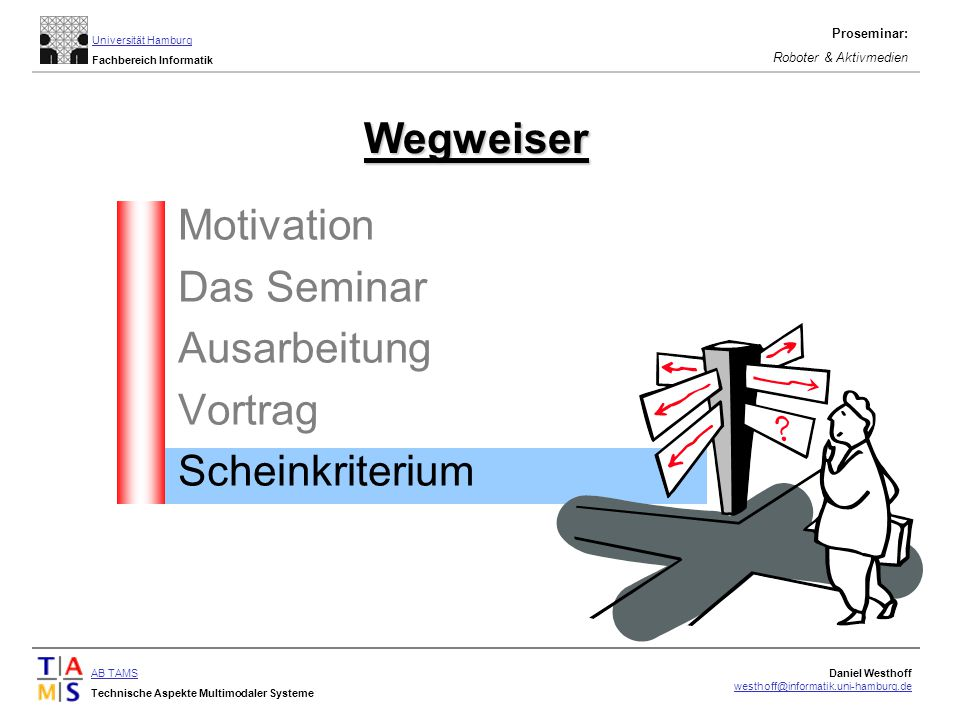 Wegweiser Motivation Das Seminar Ausarbeitung Vortrag Scheinkriterium