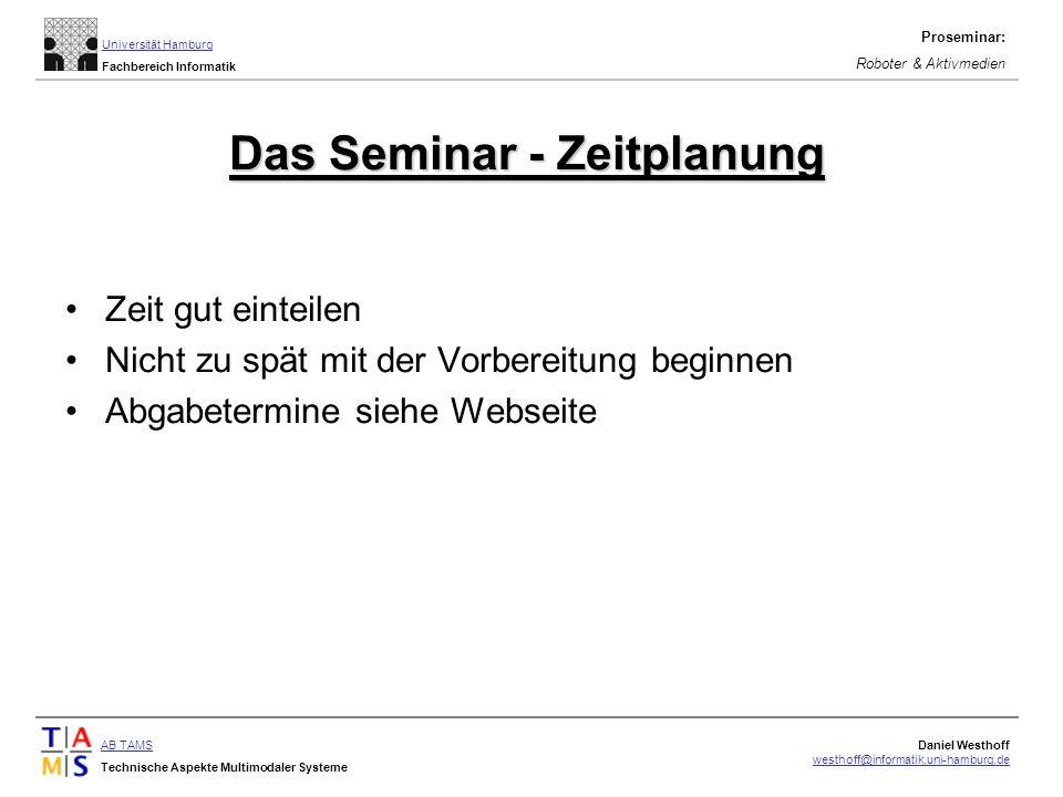 Das Seminar - Zeitplanung