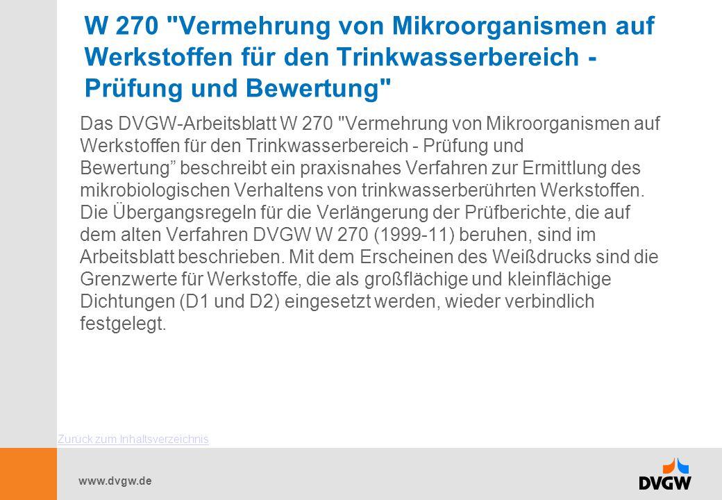 W 270 Vermehrung von Mikroorganismen auf Werkstoffen für den Trinkwasserbereich - Prüfung und Bewertung