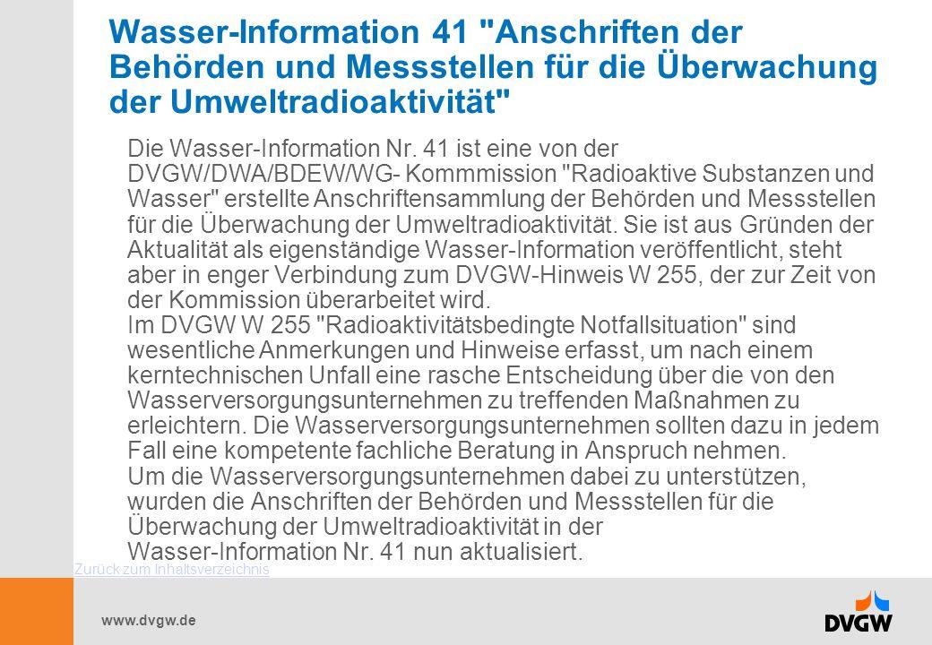 Wasser-Information 41 Anschriften der Behörden und Messstellen für die Überwachung der Umweltradioaktivität