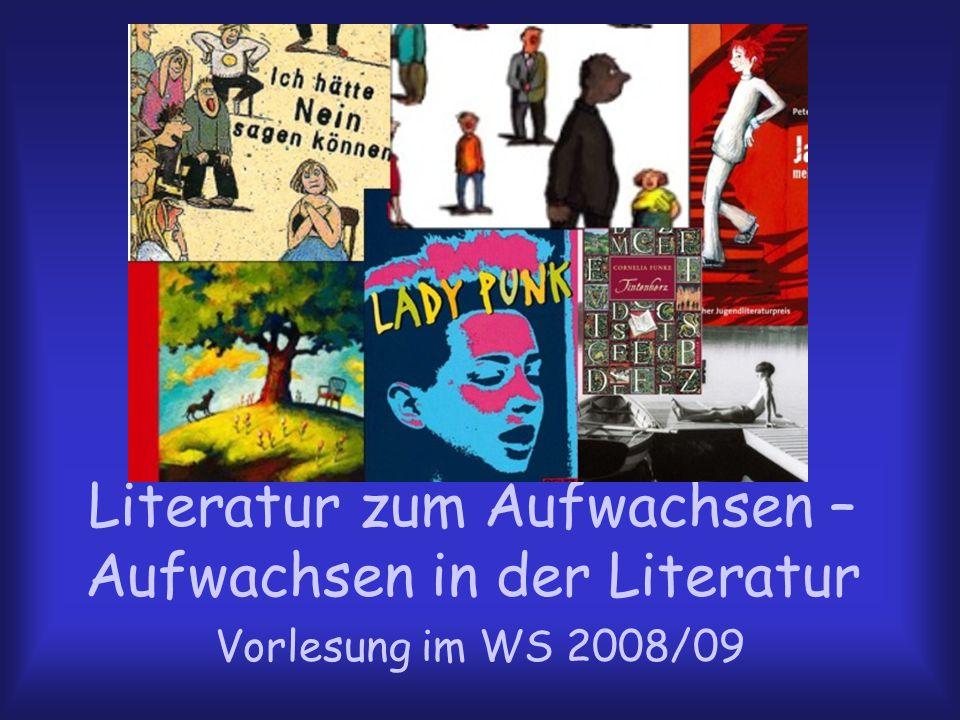Literatur zum Aufwachsen – Aufwachsen in der Literatur