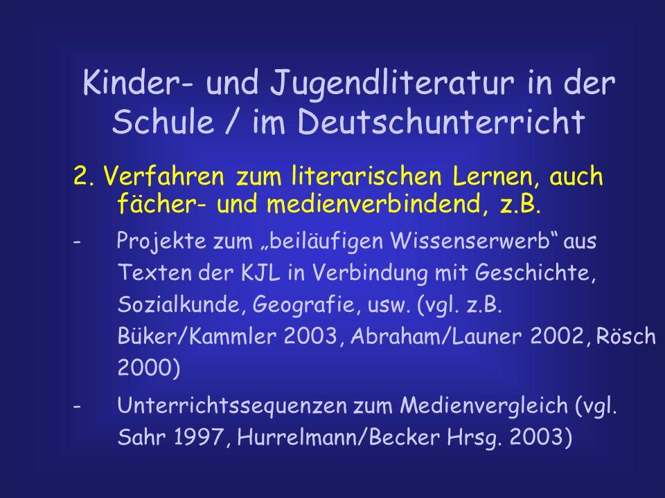 Kinder- und Jugendliteratur in der Schule / im Deutschunterricht