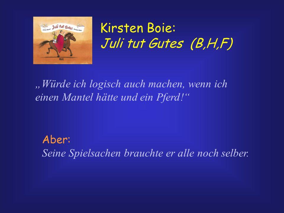 Kirsten Boie: Juli tut Gutes (B,H,F)