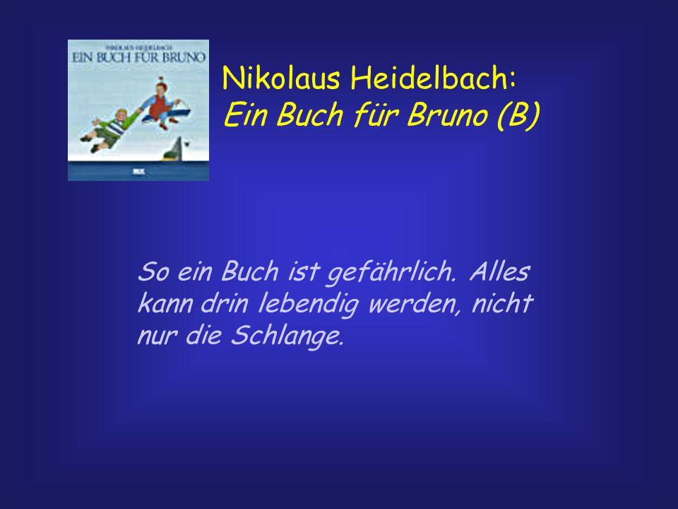 Nikolaus Heidelbach: Ein Buch für Bruno (B)