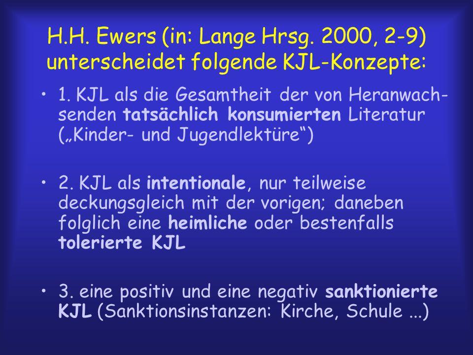 H. H. Ewers (in: Lange Hrsg
