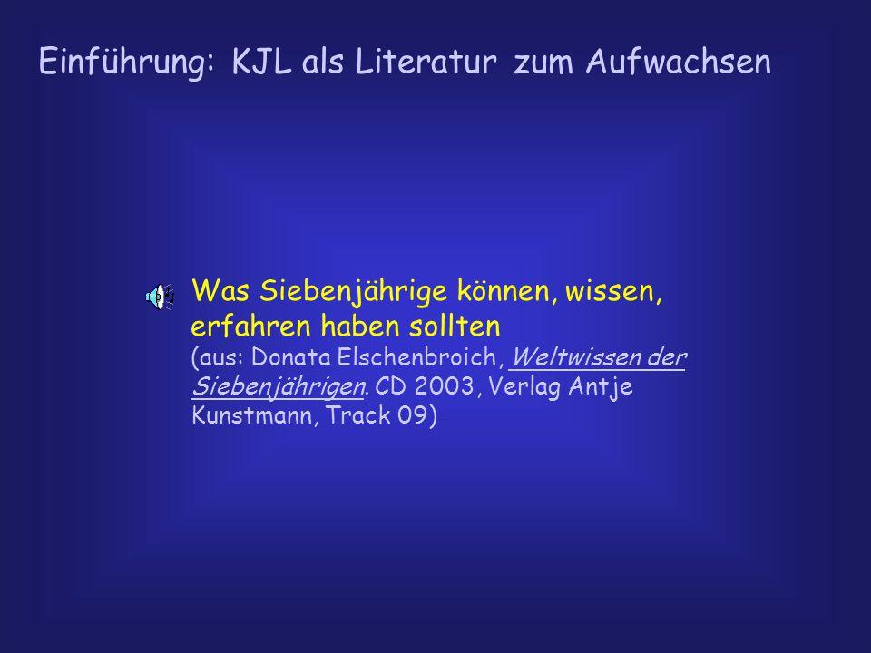 Einführung: KJL als Literatur zum Aufwachsen