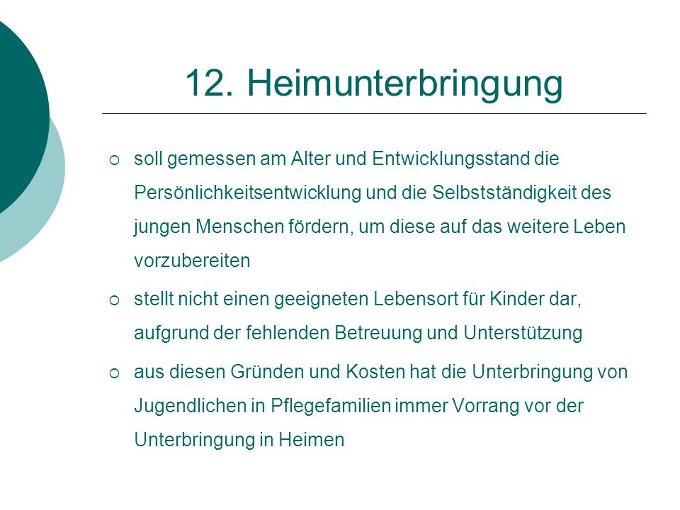 12. Heimunterbringung