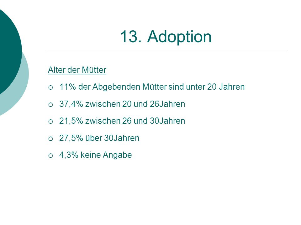 13. Adoption Alter der Mütter