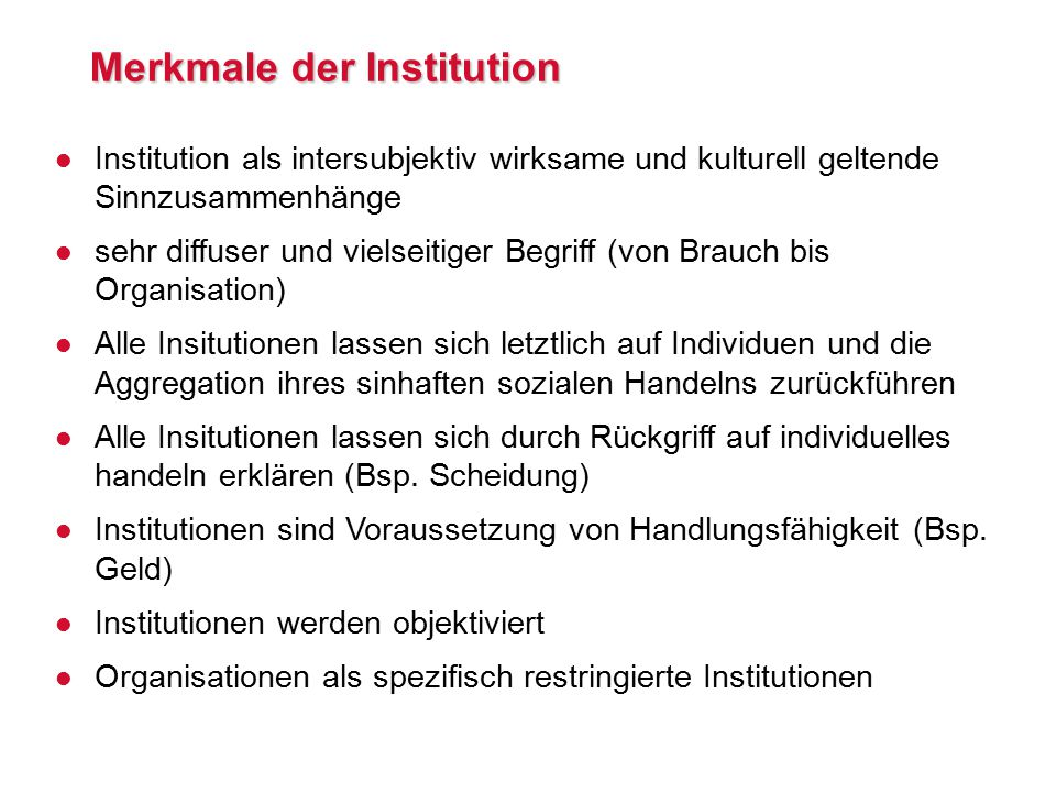 Merkmale der Institution
