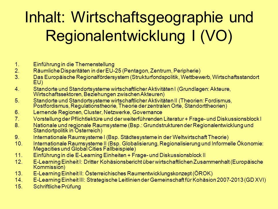 Inhalt: Wirtschaftsgeographie und Regionalentwicklung I (VO)