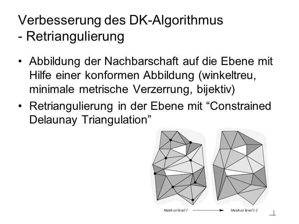 Verbesserung des DK-Algorithmus - Retriangulierung
